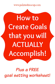 Setting Smart Goals Worksheet How To Create Smart Goals You Will Actually Accomplish
