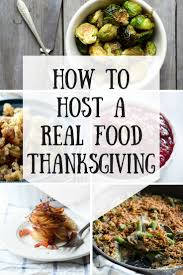 how to host a real food thanksgiving buttered side up