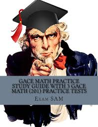 gace math practice tests study guide with 3 gace practice tests