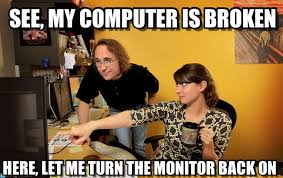 Broken Back Meme - love a simple fix see my computer is broken on memegen