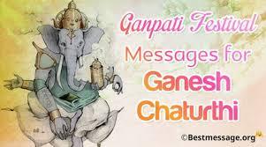 best ganpati festival messages for ganesh chaturthi ganpati wishes