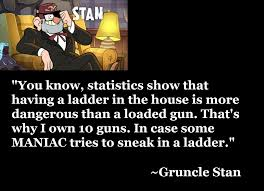 Stan Meme - words of wisdom gravity falls know your meme