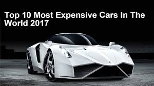 most expensive motorcycle in the world 2014 top 10 most expensive cars in the world 2017 youtube
