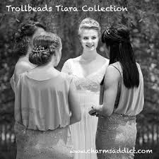 tiara collection trollbeads tiara collection charms addict