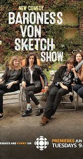 baroness von sketch show tv series 2016 u2013 imdb