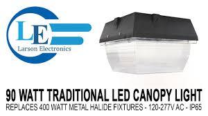 Gas Station Canopy Light Bulbs by 90 Watt Traditional Led Canopy Light Replaces 400 Watt Metal