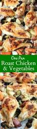 Roast Vegetables Recipe by One Pan Roast Chicken And Vegetables Tastes Better From Scratch