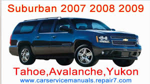 chevrolet suburban 2007 2008 2009 repair manual and workshop