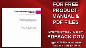 bosch dishwasher manual lifestyle automatic video dailymotion