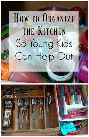 How To Organize The Kitchen - how to get children involved in kitchen chores diy danielle
