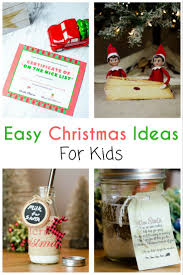 easy christmas ideas for kids holidays