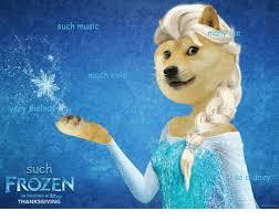 such much cold aelo such frozen thanksgiving frozen meme on