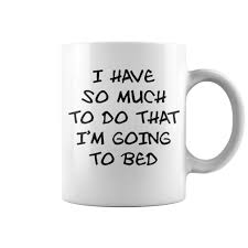 i u0027m going to bed mugs coffee mug papa mug cool mugs funny