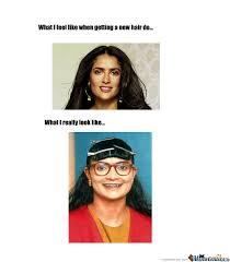 Salma Hayek Meme - what i feel like salma hayek by anncute meme center