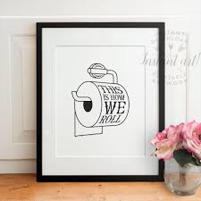 this is how we roll printable bathroom art funny wall decor