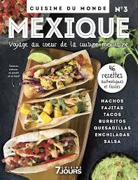 collection cuisine 7 jours collection 3 cuisine du monde mexique tva