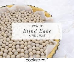 Blind Baking Frozen Pie Crust How To Blind Bake A Pie Crust Cookstr Com