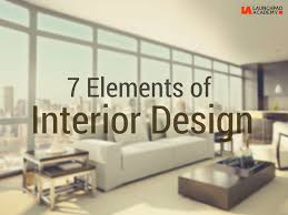 Interior Designing 7 Elements Of Interior Design Launchpad Academy