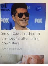 Simon Cowell Meme - ond fox simon cowell rushed to the hospital after falling down