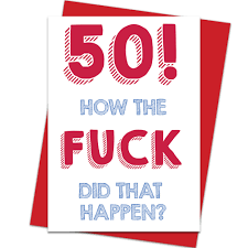 happy 50th birthday images funny