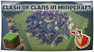 clash of clans in minecraft maxed out base w download deutsch