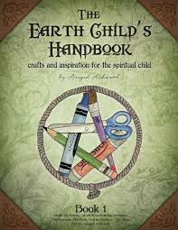 the earth child u0027s handbook book 1 crafts and inspiration for