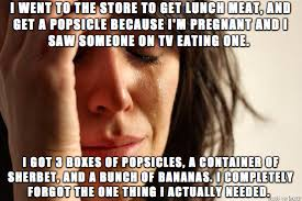 Pregnant Woman Meme - don t send a hungry pregnant lady to the store just don t