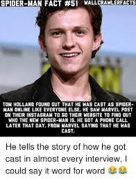 I Saw A Spider Meme - spider man fact nallcrawlerfacts epiderman fact tom holland found