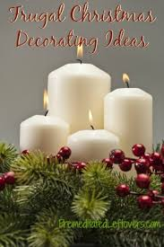 Frugal Home Decorating Ideas Frugal Christmas Decorating Ideas
