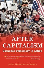 after capitalism economic democracy in action dada