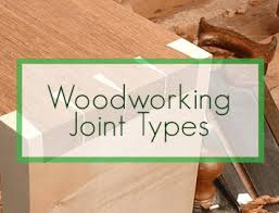 Common Types Of Wood Joints And Their Variations by How To Understand Different Woodworking Joint Types