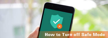 android safe mode how to turn safe mode on android