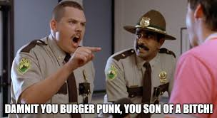 Super Troopers Meme - super troopers quotes and memes movie insults