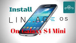 install lineage os 14 1 on samsung galaxy s4 mini hacks u0026 geeks