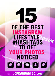 15 of the best instagram lifestyle hashtags to get your photos noticed
