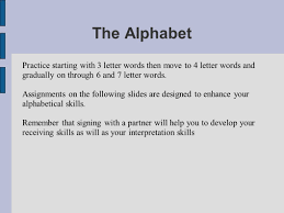 the alphabet sign language is not just an alphabet where you have