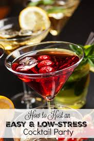 how to host an easy and low stress cocktail party mom fabulous