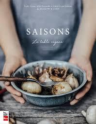 cuisine saison les livres de cuisine de la saison châtelaine
