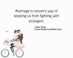 wedding quotes nature marriage is nature s way of keeping us from fighting with