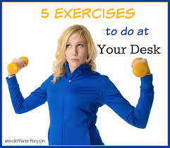 Desk Exercises At Work 5 Exercises You Can Do At Your Desk Your Choice Nutrition
