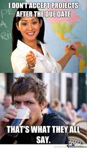 Unhelpful Highschool Teacher Memes - unhelpful highschool teacher vs lazy college senior by serkan