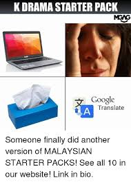Translate Meme - k drama starter pack mgag google translate someone finally did