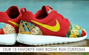 rosch runs our 15 favorite nike roshe run customs kicks