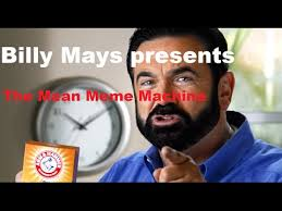 Mean Meme - billy mays presents the mean meme machine science class project
