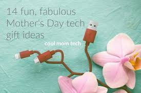 awesome mothers day gifts 14 fantastic s day tech gifts one killer giveaway