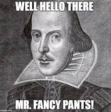 Queer Meme - even shakespeare thinks you re a queer memes imgflip