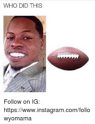 Funny Memes On Instagram - who did this follow on ig httpswwwinstagramcomfollowyomama