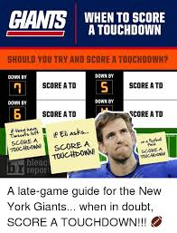Ny Giant Memes - when to score a touchdown should you try and score a touchdown down