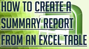 create a report as a table in excel free excel tutorial how to create a summary report from an excel