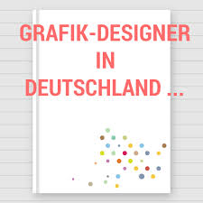 grafik designer berlin grafik designer in deutschland grafikdesigner in deutschland